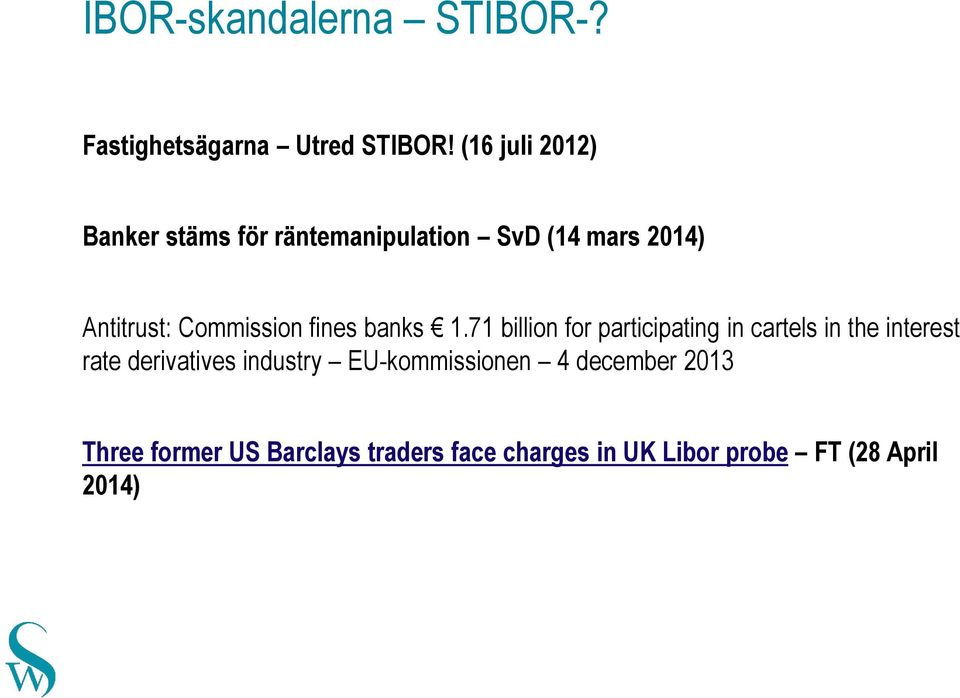 Commission fines banks 1.