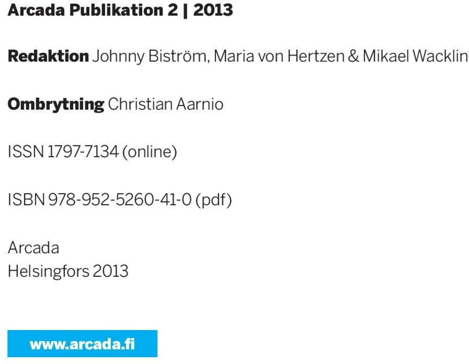 Christian Aarnio ISSN 1797-7134 (online) ISBN