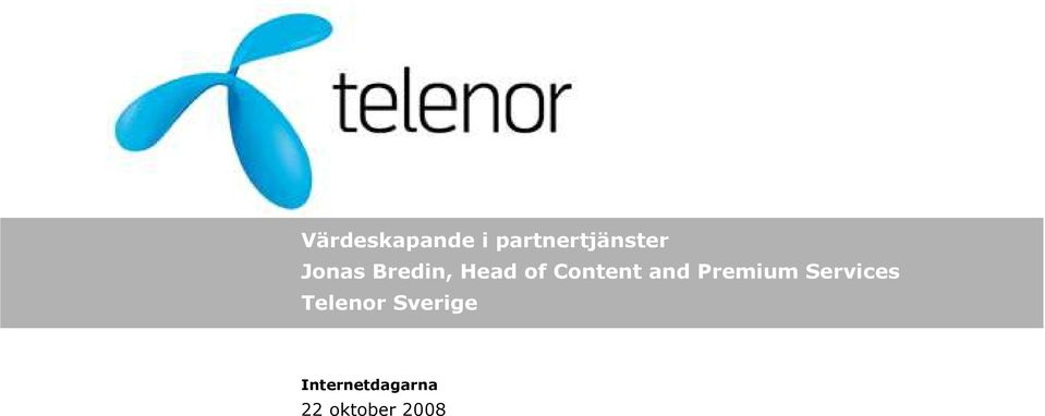 and Premium Services Telenor
