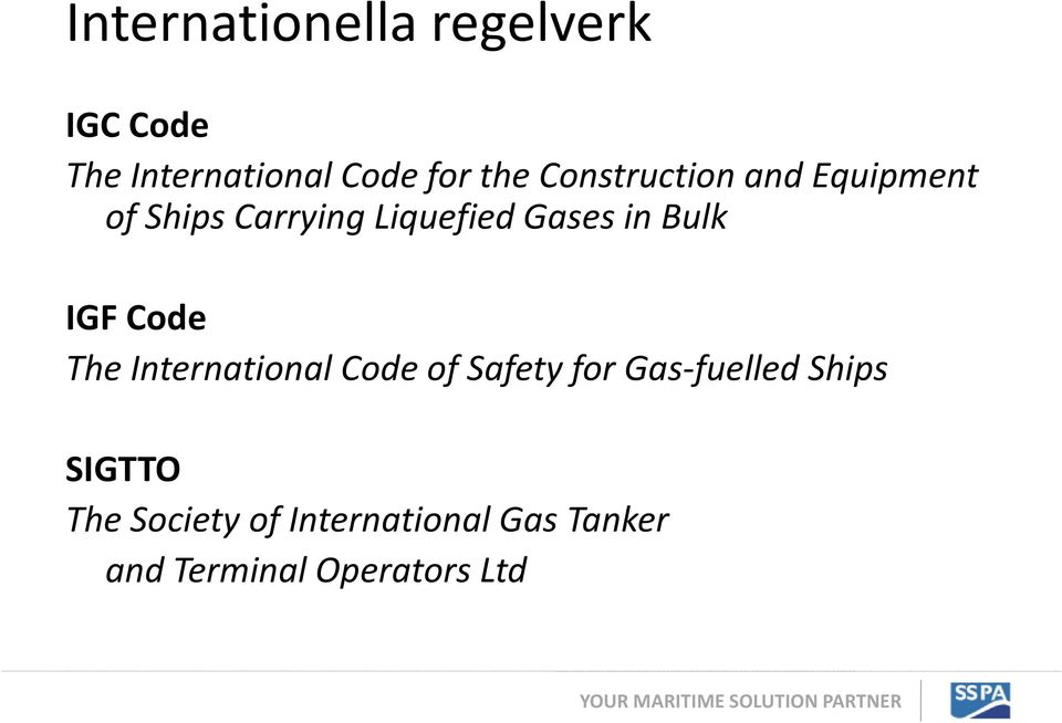 Bulk IGF Code The International Code of Safety for Gas-fuelled
