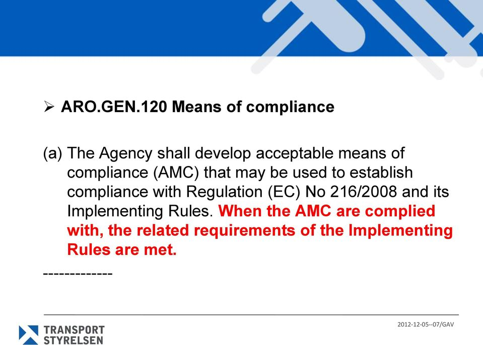 compliance (AMC) that may be used to establish compliance with Regulation