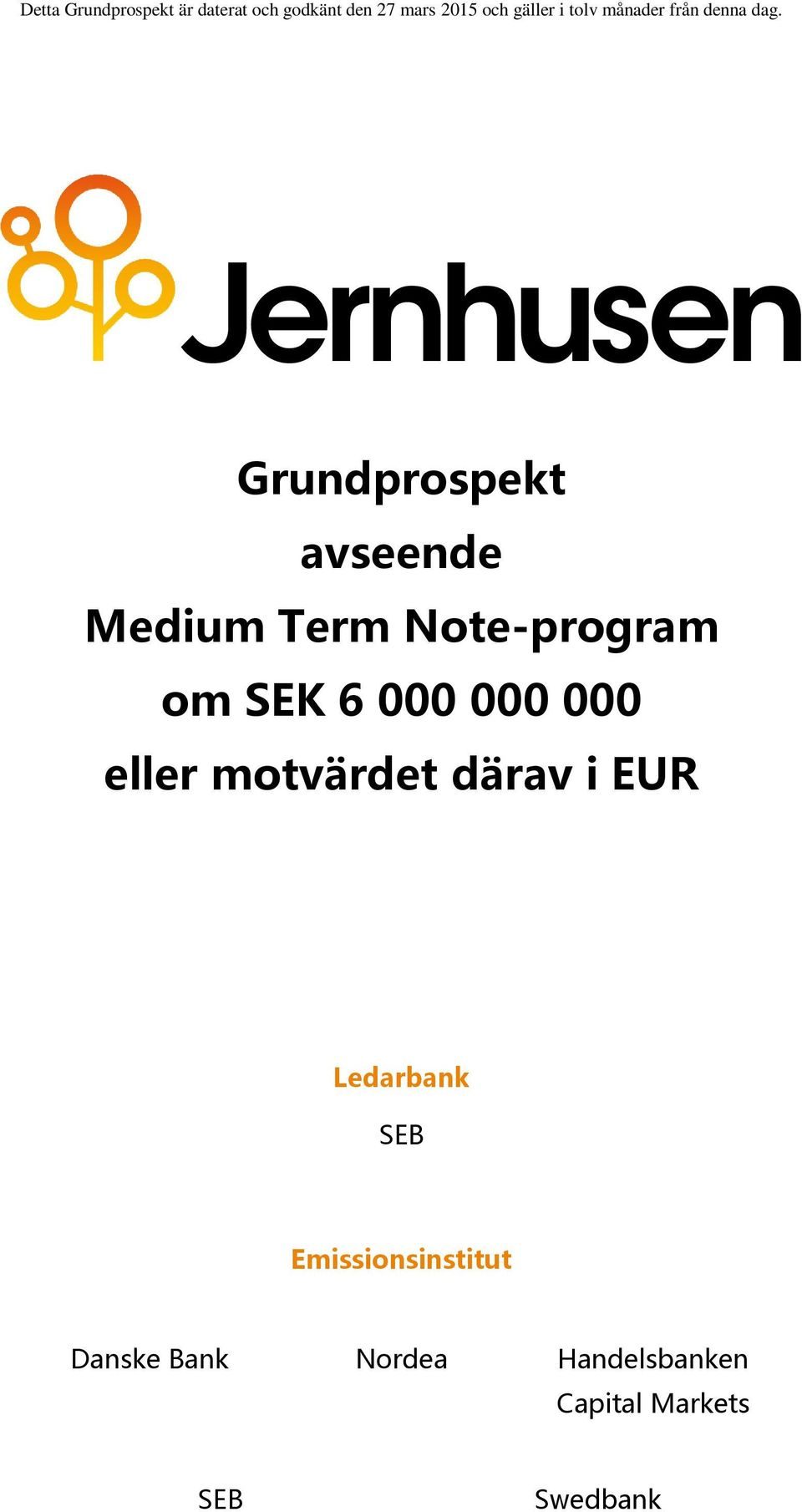 Grundprospekt avseende Medium Term Note-program om SEK 6 000 000 000