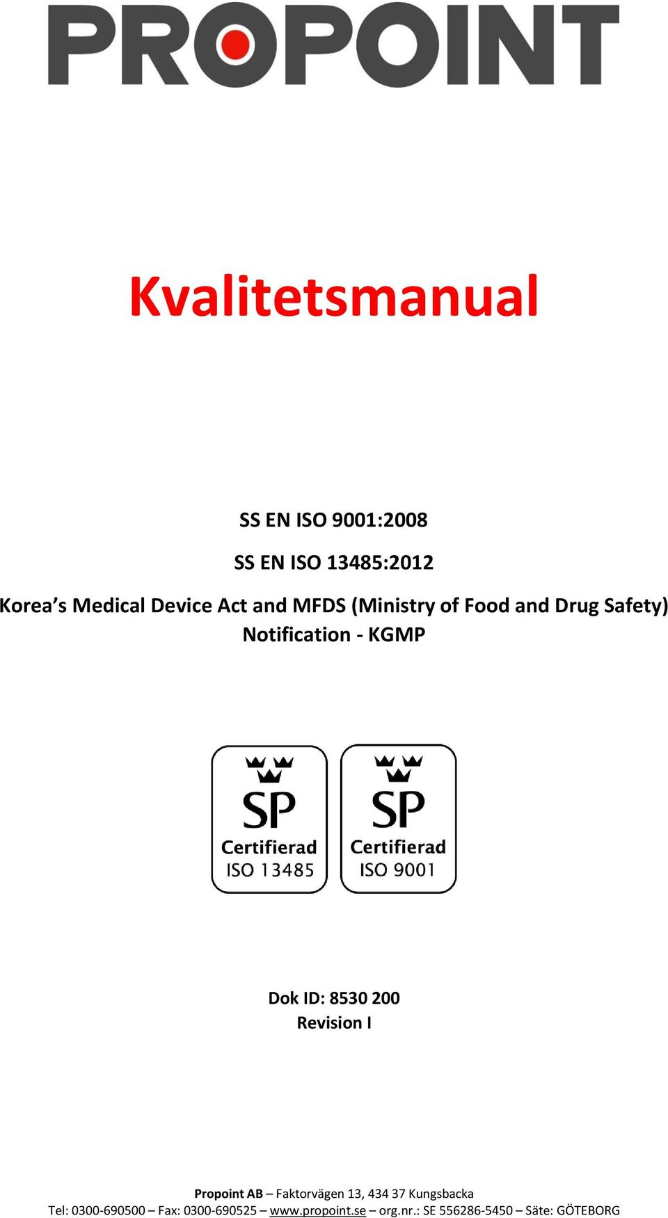 and MFDS (Ministry of Food and Drug Safety)