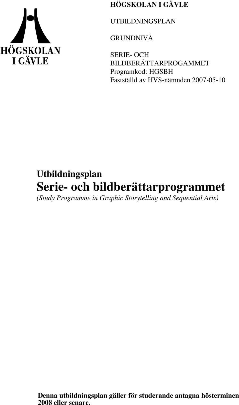 bildberättarprogrammet (Study Programme in Graphic Storytelling and Sequential