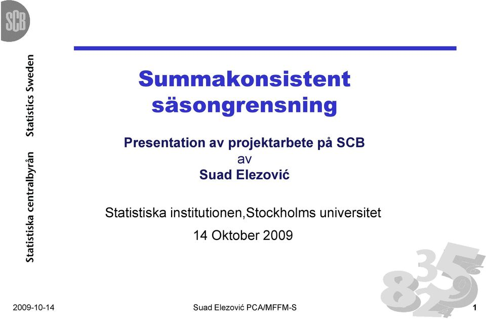 Statistiska institutionen,stockholms