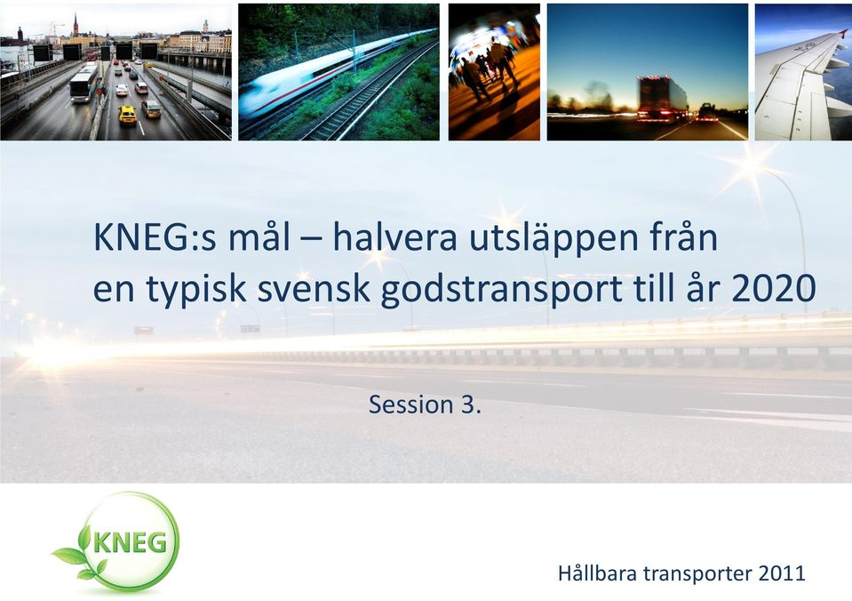 godstransport till år 2020