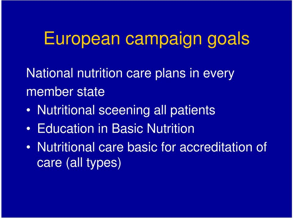 all patients Education in Basic Nutrition