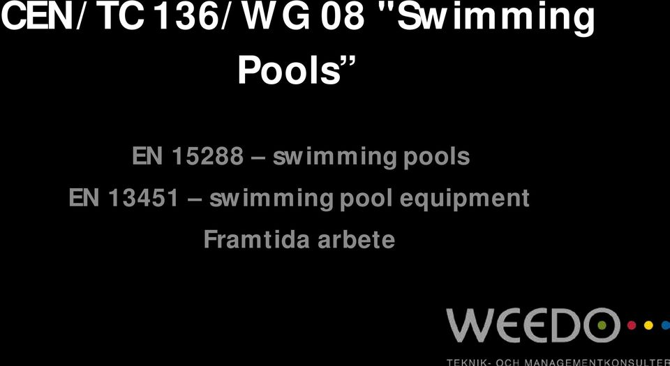 pools EN 13451 swimming
