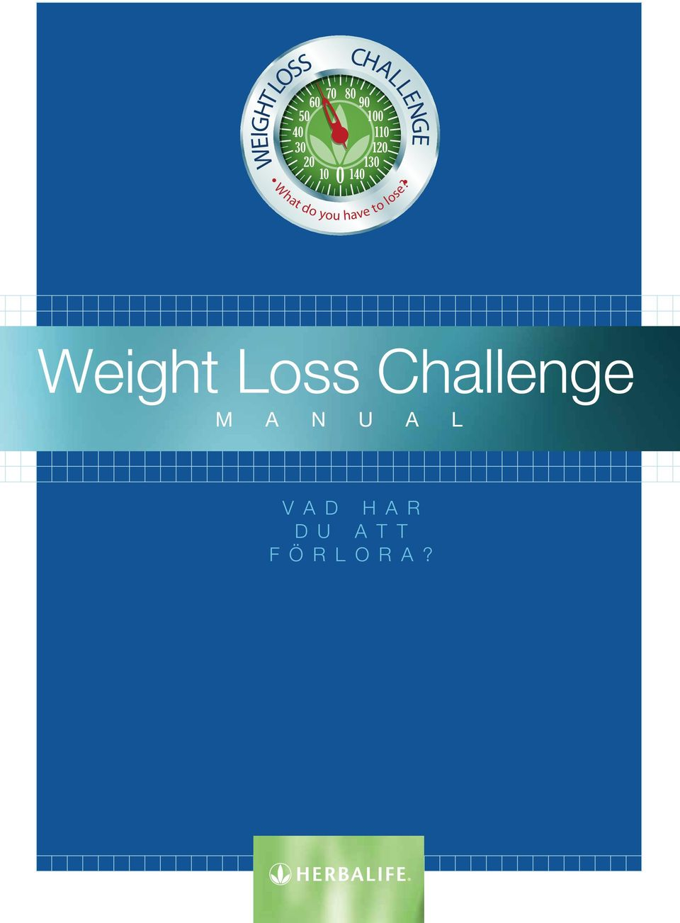 2% y 3% k 43% c 15% m 0% y 2% k 13% WEIGHT LOSS CHALLENGE What do you have to lose?