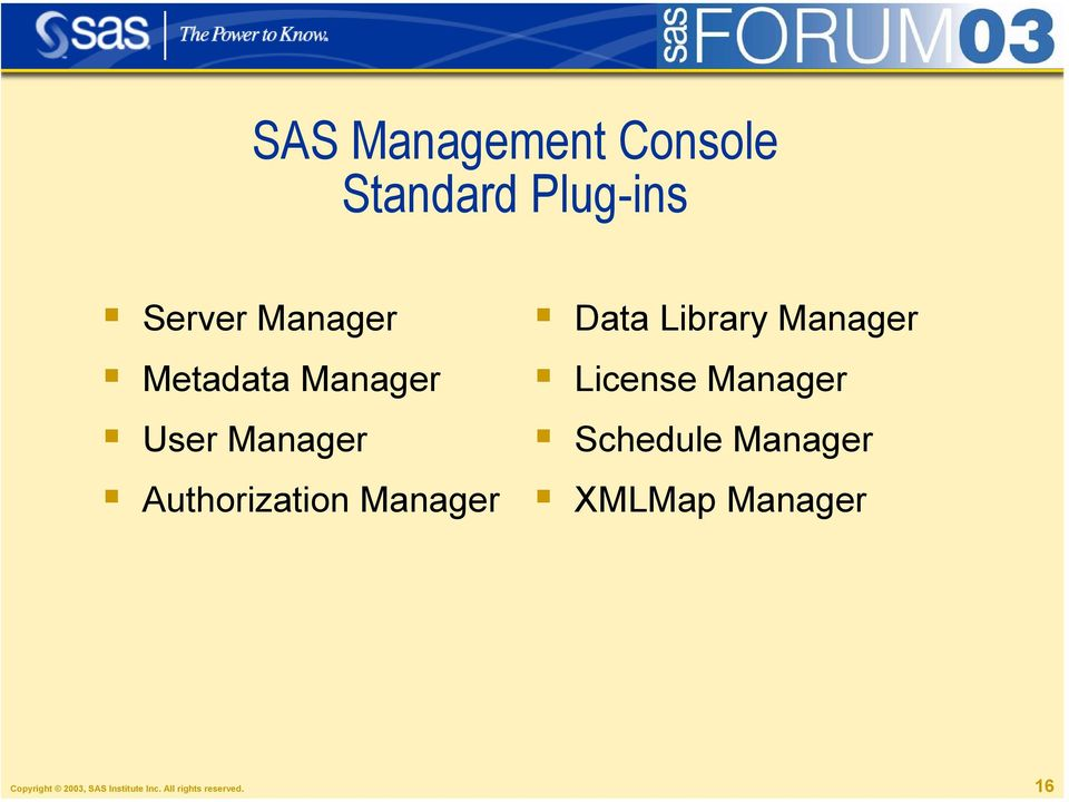 Library Manager License Manager Schedule Manager XMLMap