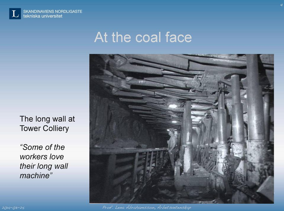 Colliery Some of the