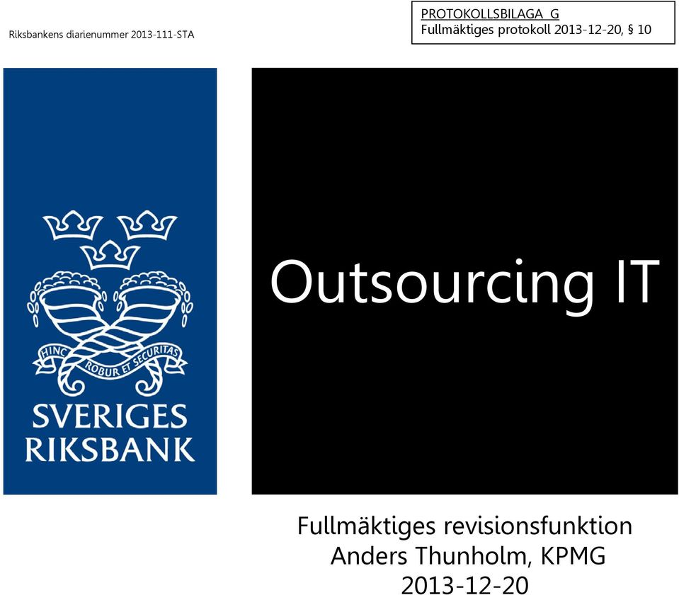 2013-12-20, 10 Outsourcing IT Fullmäktiges