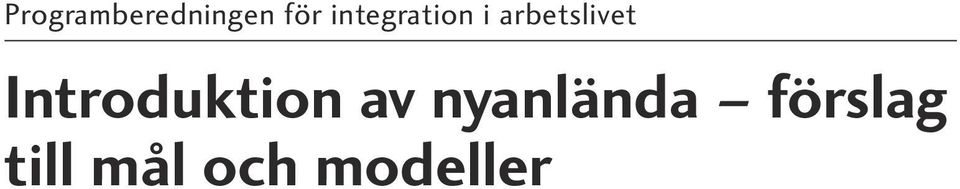 Introduktion av nyanlända