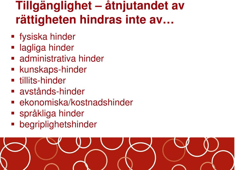 kunskaps-hinder tillits-hinder avstånds-hinder