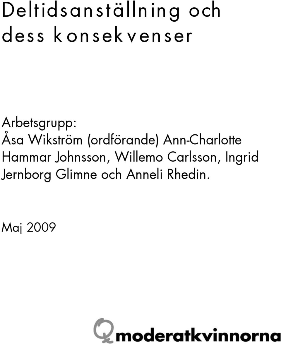 Ann-Charlotte Hammar Johnsson, Willemo