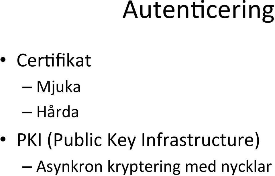 Key Infrastructure)
