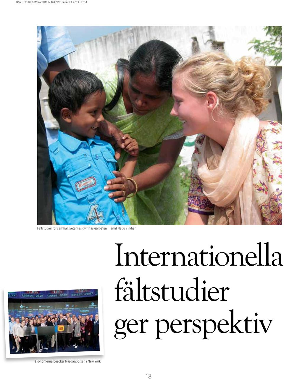 Internationella fältstudier ger