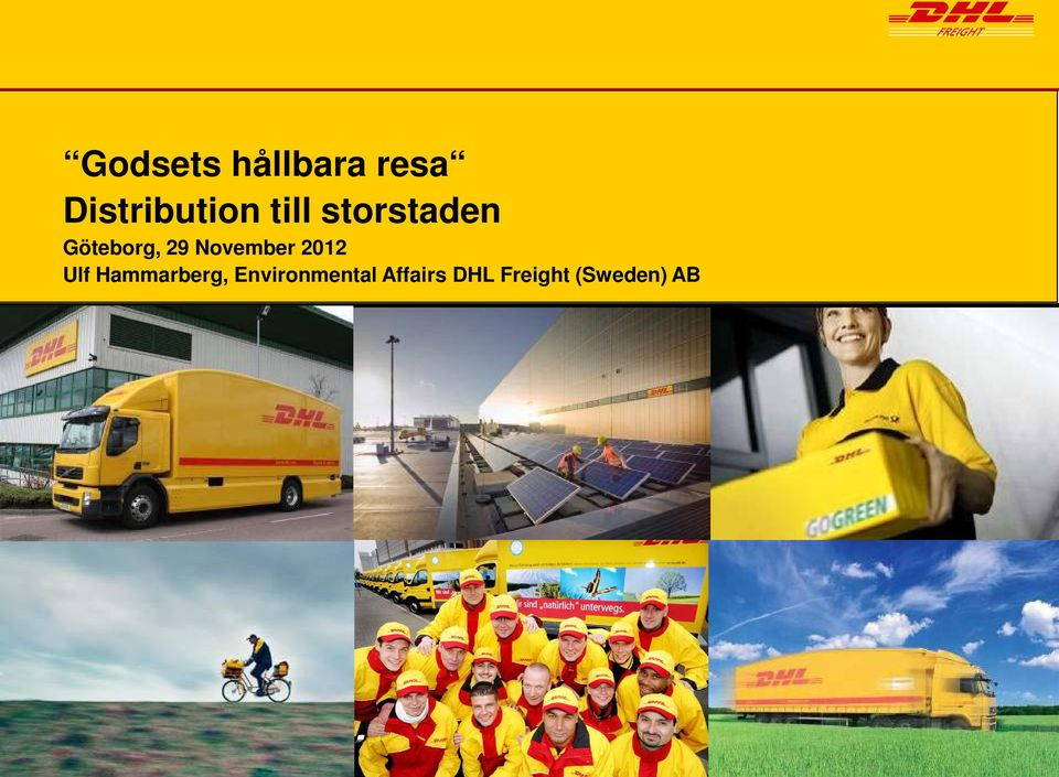 Environmental Affairs DHL Freight (Sweden) AB