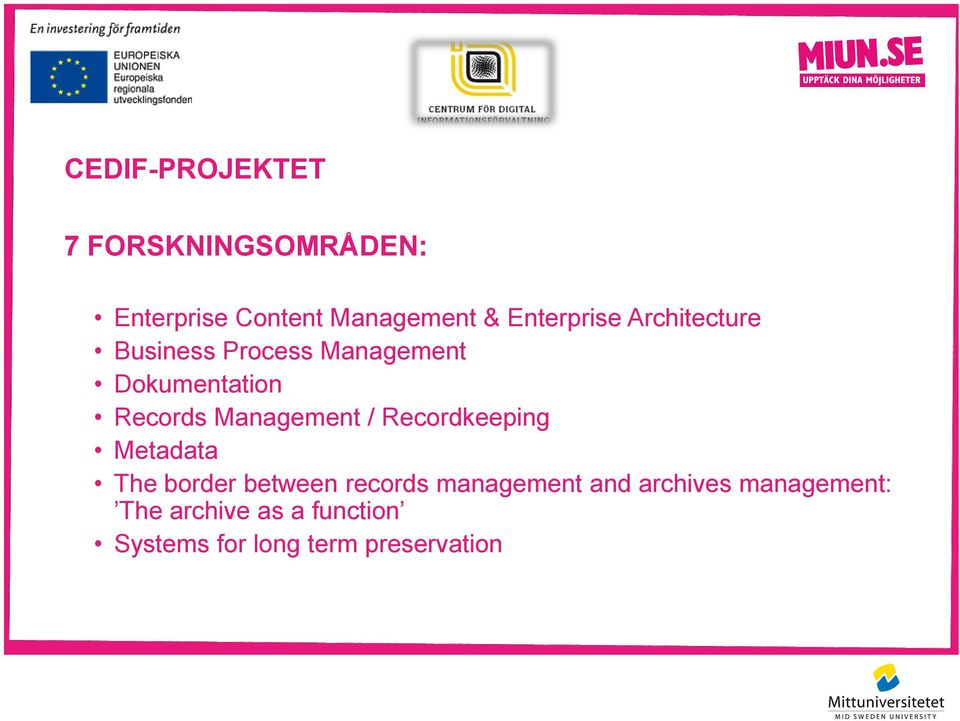 Management / Recordkeeping Metadata The border between records management