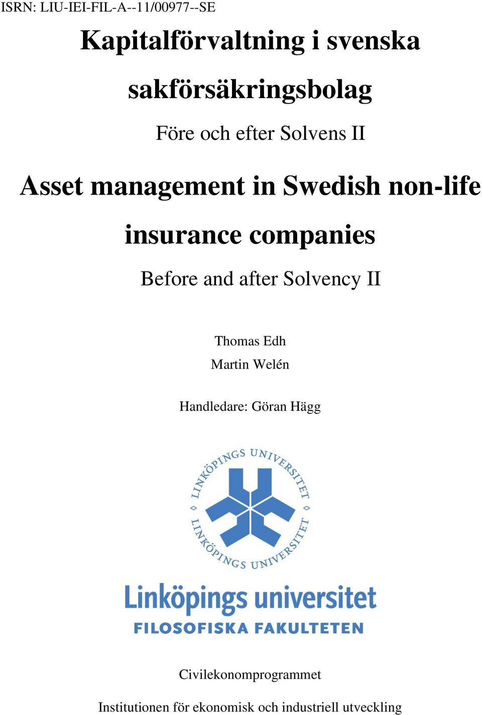 non-life insurance companies Before and after Solvency II Thomas Edh Martin