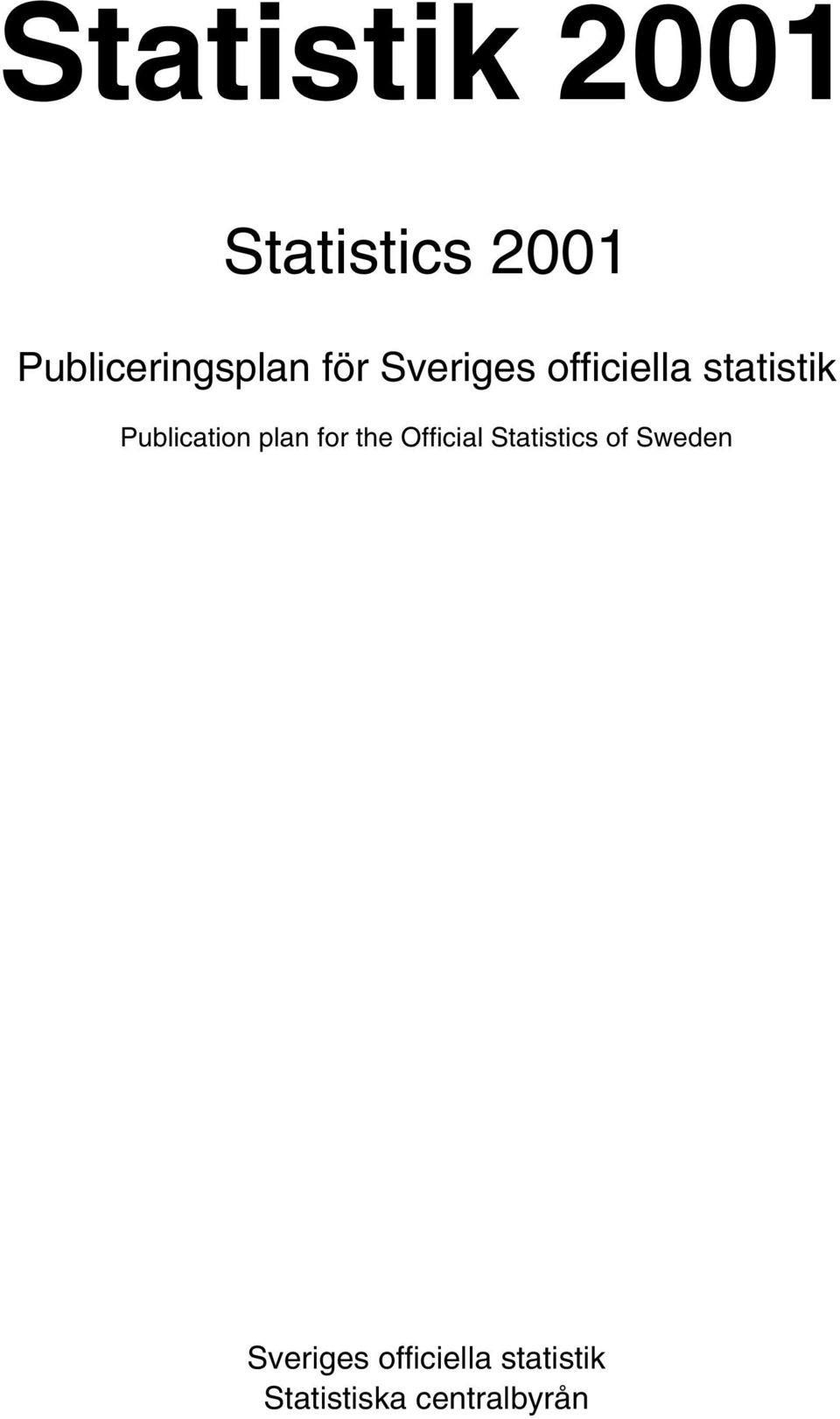 plan for the Official Statistics of Sweden