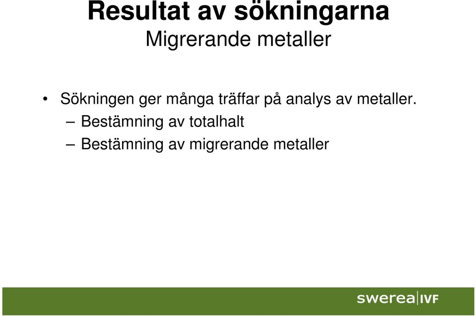 på analys av metaller.