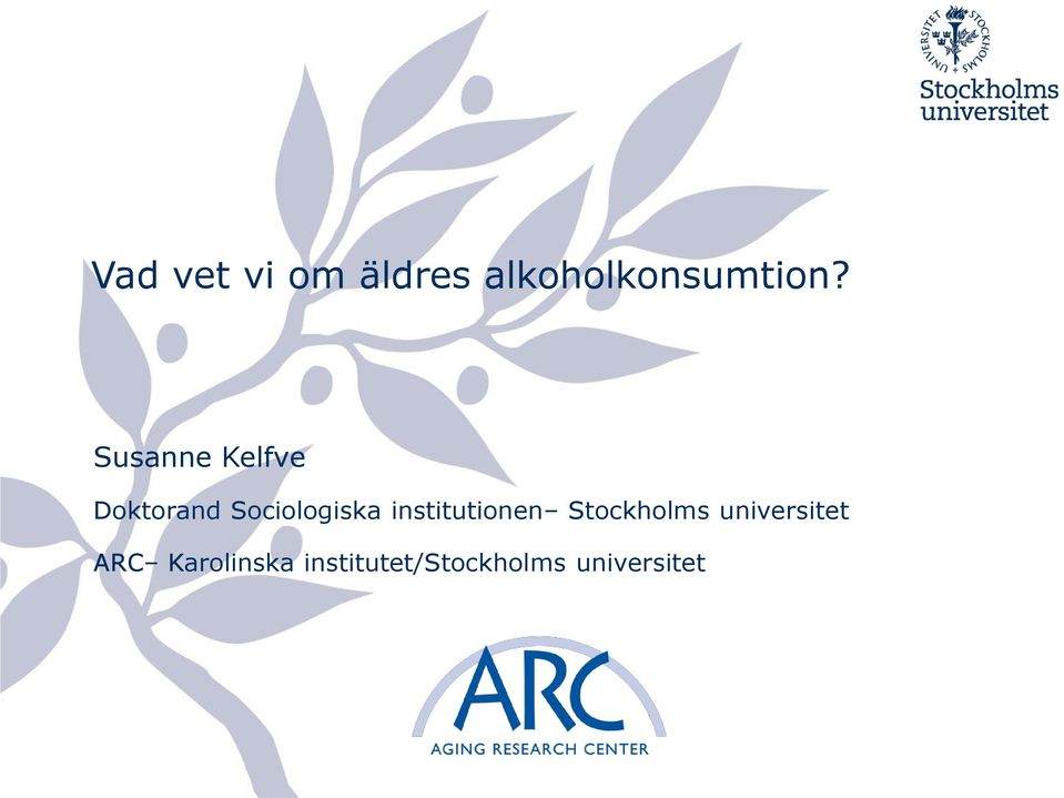 institutionen Stockholms universitet ARC