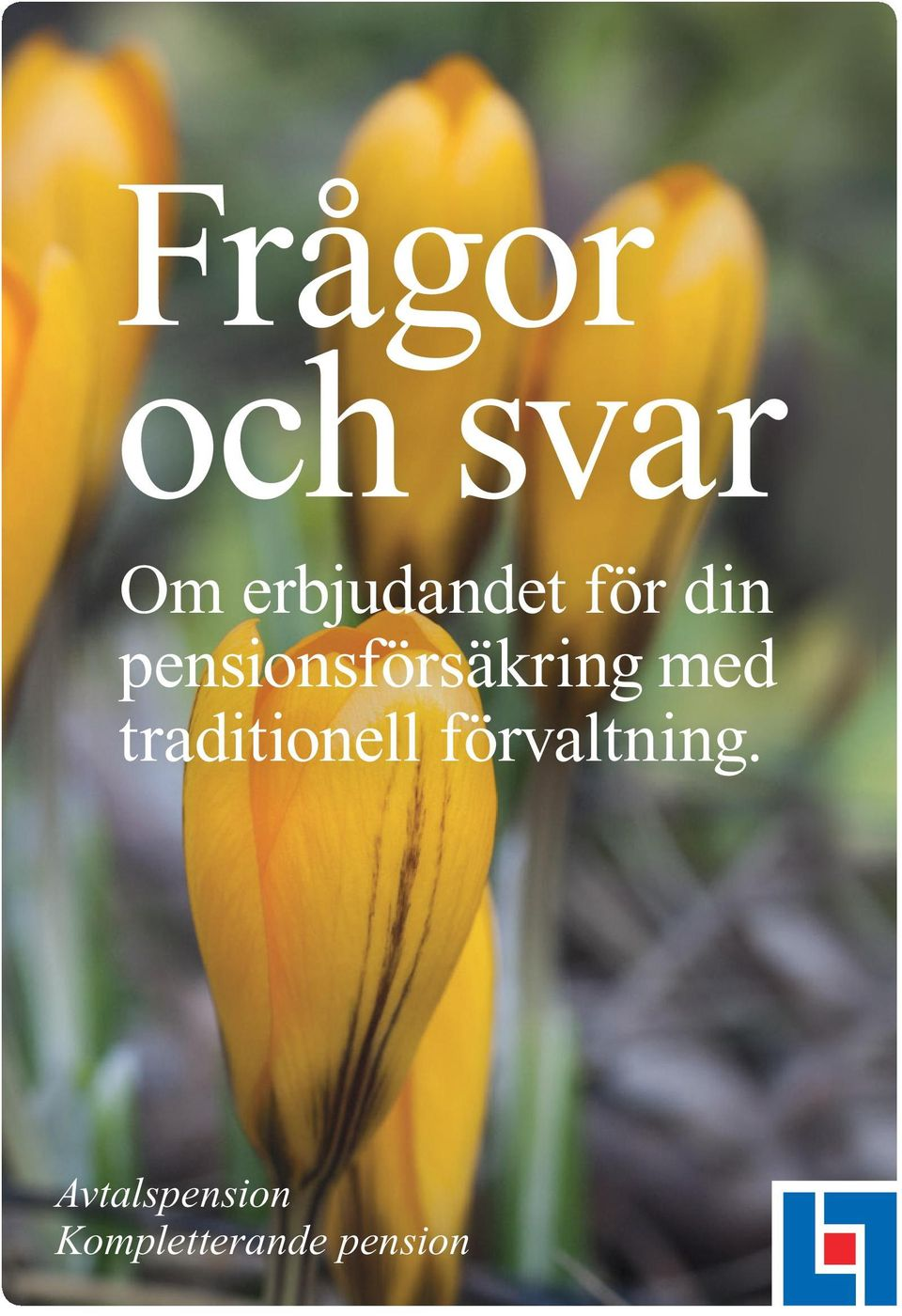 traditionell förvaltning.