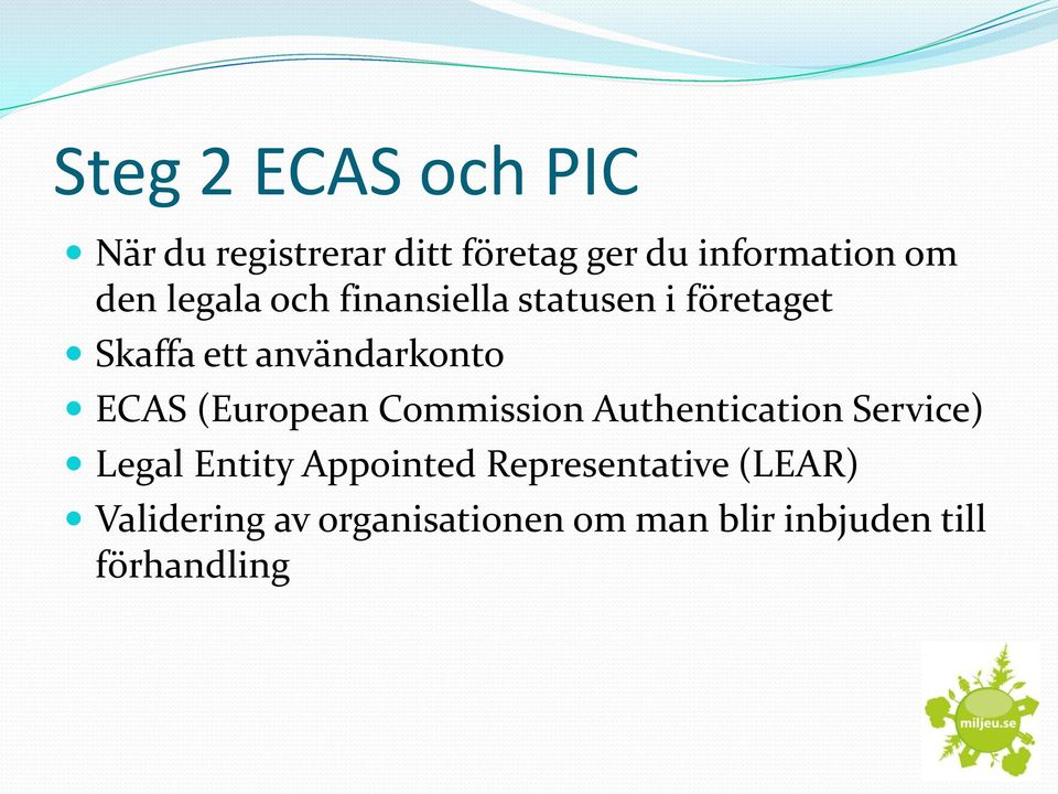 ECAS (European Commission Authentication Service) Legal Entity Appointed
