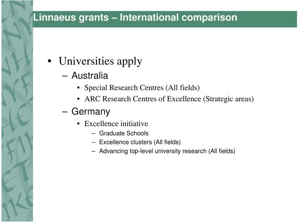 (Strategic areas) Germany Excellence initiative Graduate Schools