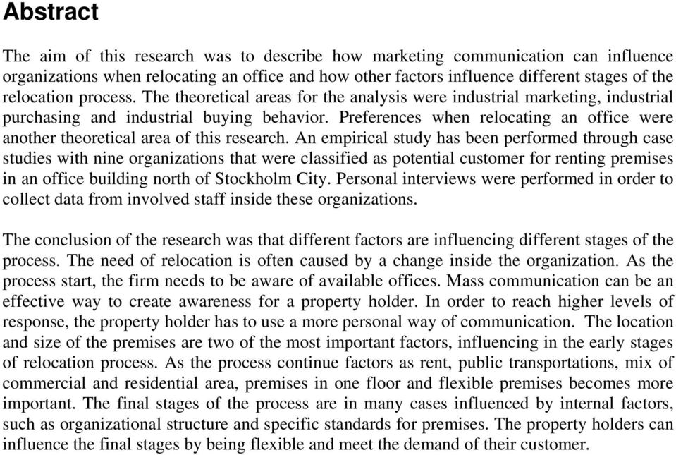 Preferences when relocating an office were another theoretical area of this research.