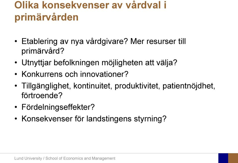 Konkurrens och innovationer?