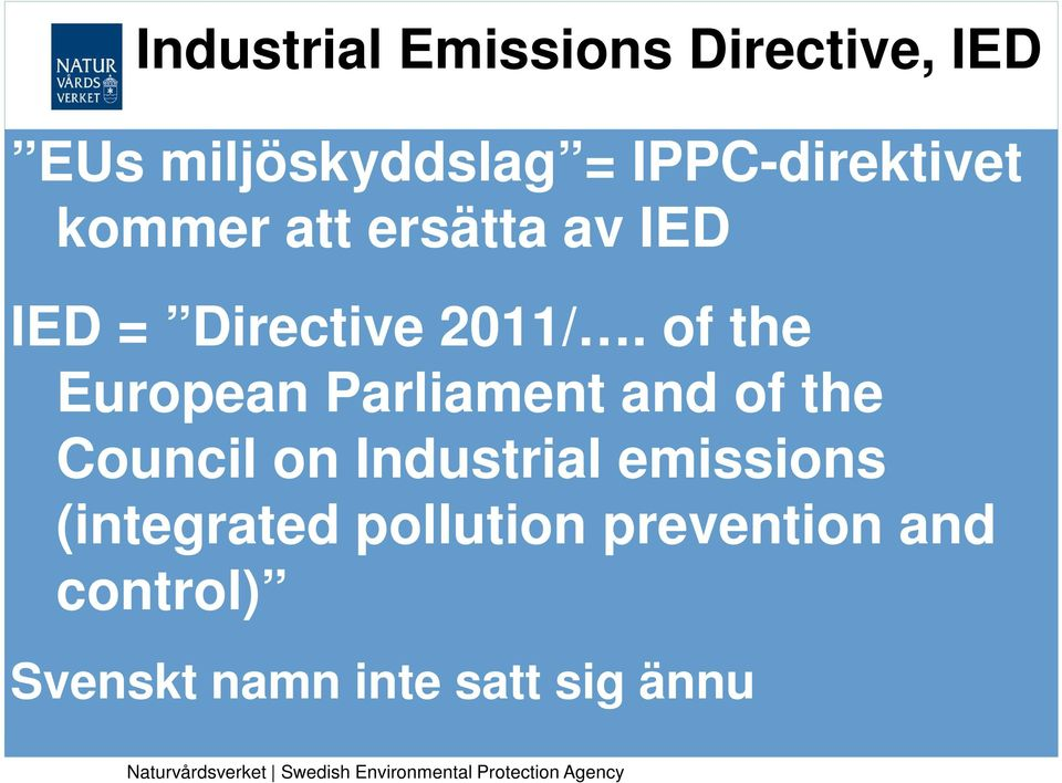 of the European Parliament and of the Council on Industrial