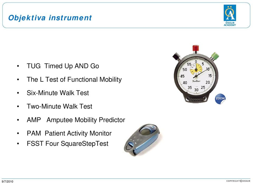 Two-Minute Walk Test AMP Amputee Mobility