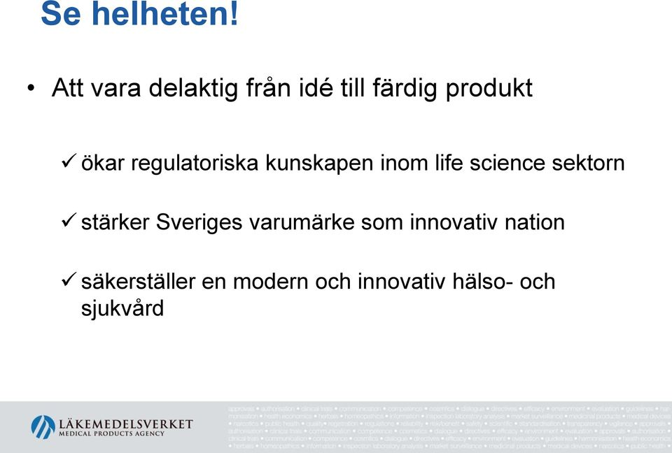 regulatoriska kunskapen inom life science sektorn