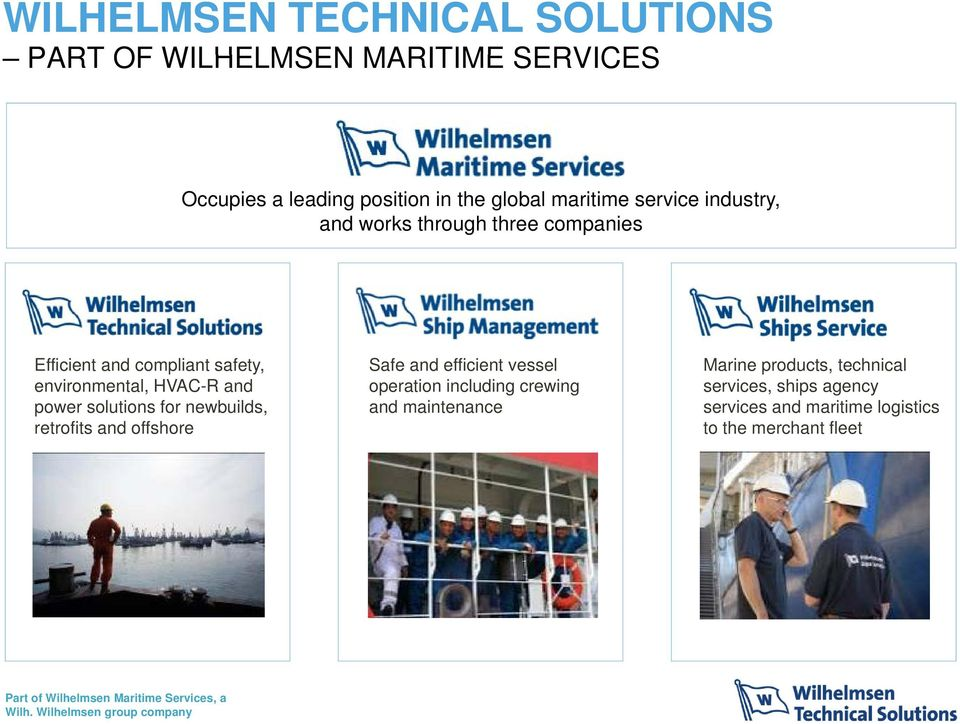 HVAC-R and power solutions for newbuilds, retrofits and offshore Safe and efficient vessel operation including