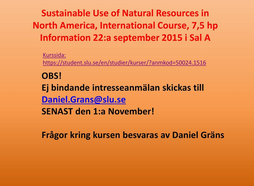 Sustainable Use of Natural Resources in North