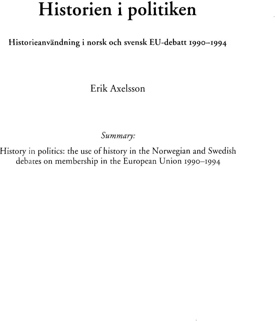 History in politics: the use of history in the Norwegian