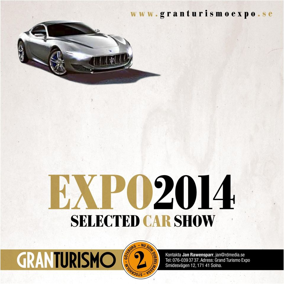 se EXPO2014 SELECTED CAR SHOW GRANTURISMO 2 Kontakta
