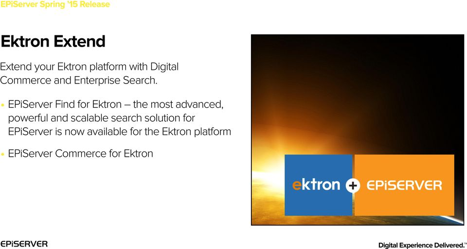 EPiServer Find for Ektron the most advanced, powerful and scalable search