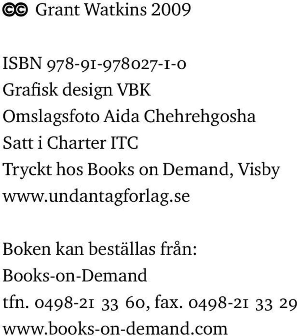 on Demand, Visby www.undantagforlag.