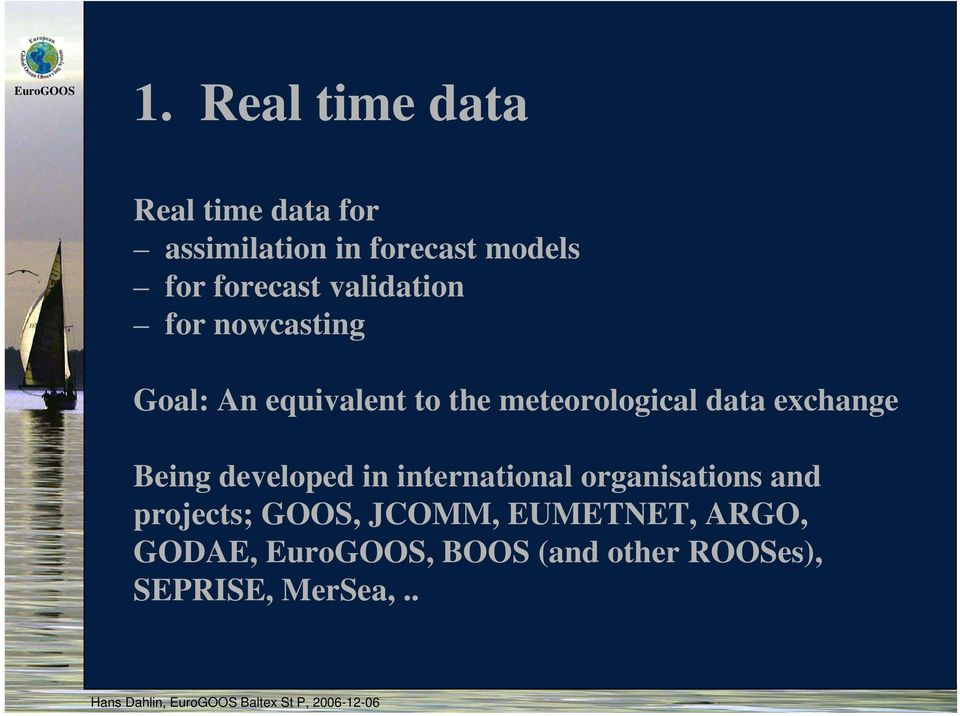 meteorological data exchange Being developed in international organisations and