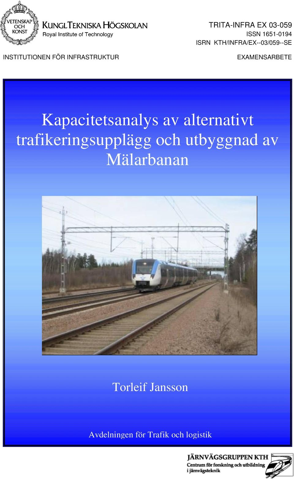 EXAMENSARBETE Kapacitetsanalys av alternativt