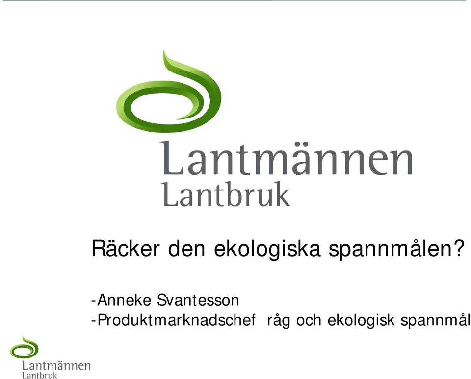 -Anneke Svantesson