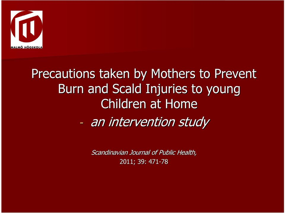 at Home - an intervention study