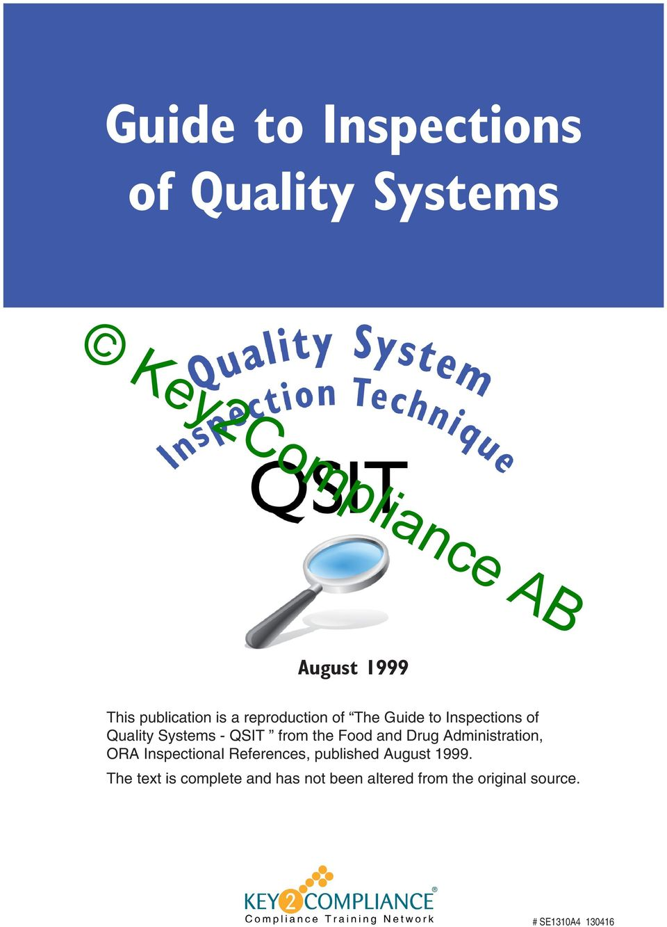 and Drug Administration, ORA Inspectional References, published August 1999.