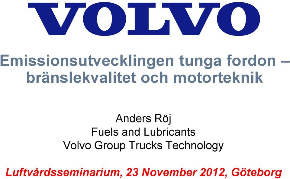 Fuels and Lubricants Volvo Group Trucks