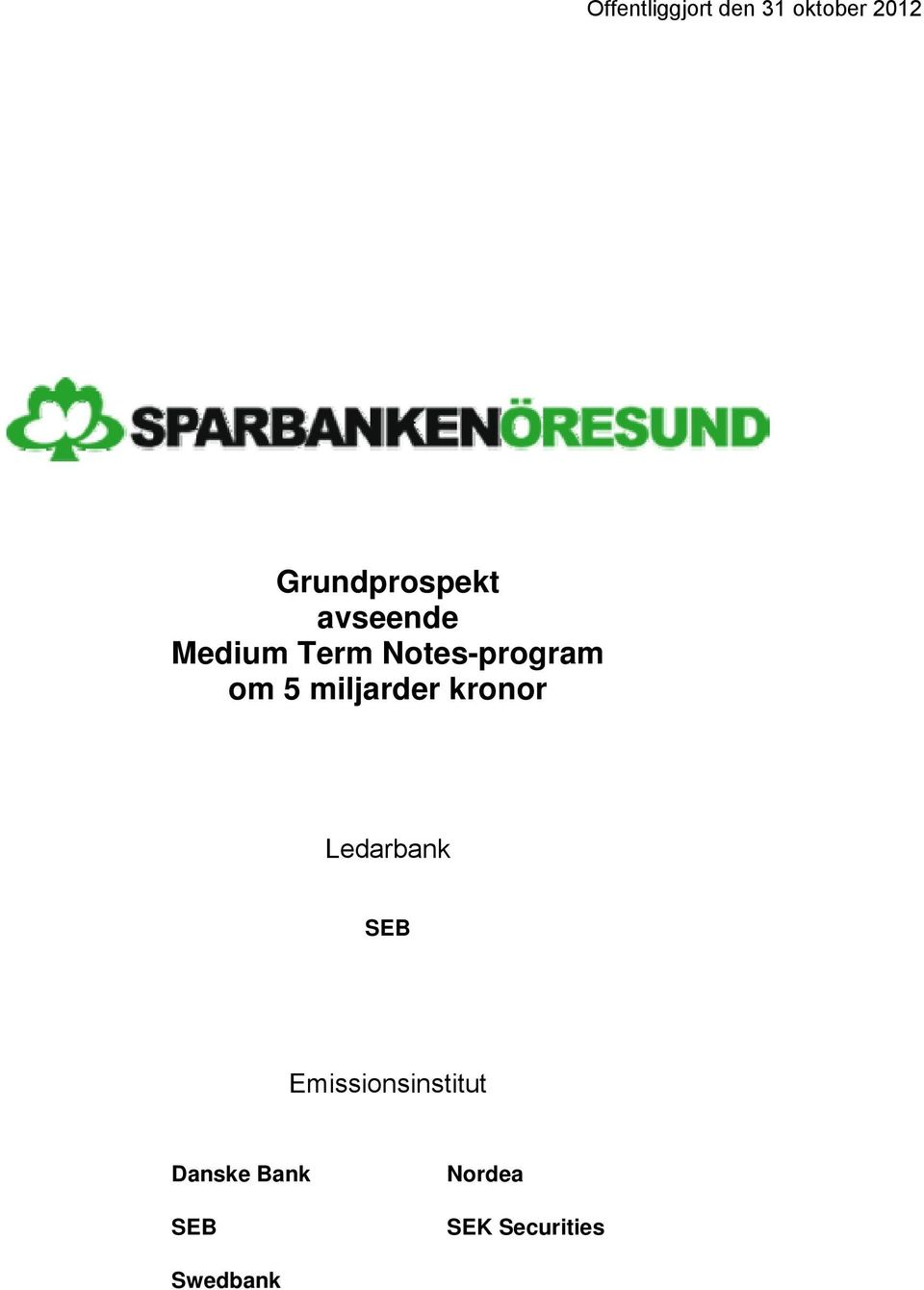 Notes-program om 5 miljarder kronor Ledarbank