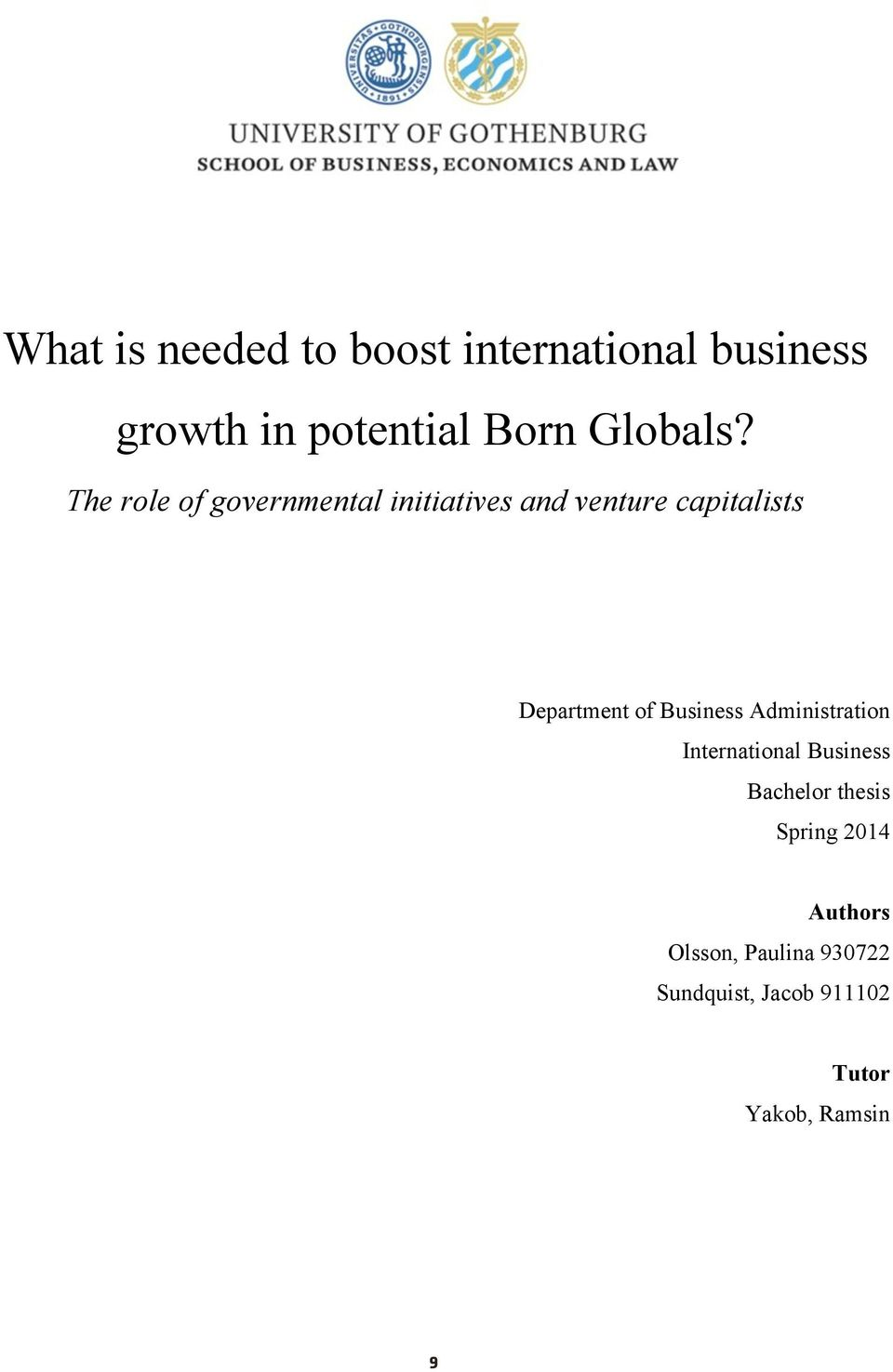 The role of governmental initiatives and venture capitalists Department of