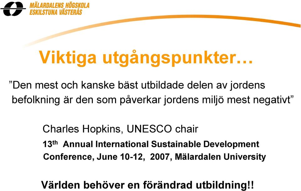 UNESCO chair 13 th Annual International Sustainable Development Conference,